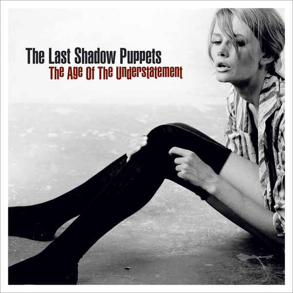 The Last Shadow Puppets-The Age Of The Understatement_600