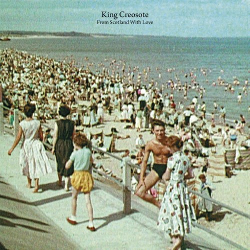 King Creosote-From Scotland With Love_600