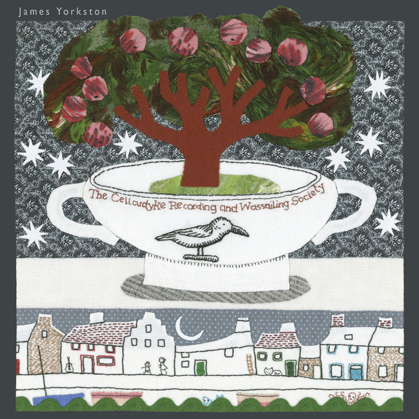 James Yorkston-The Cellardyke Recording And Wassailing Society_600