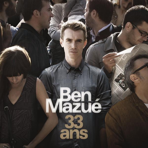 Ben Mazue-33 Ans_600