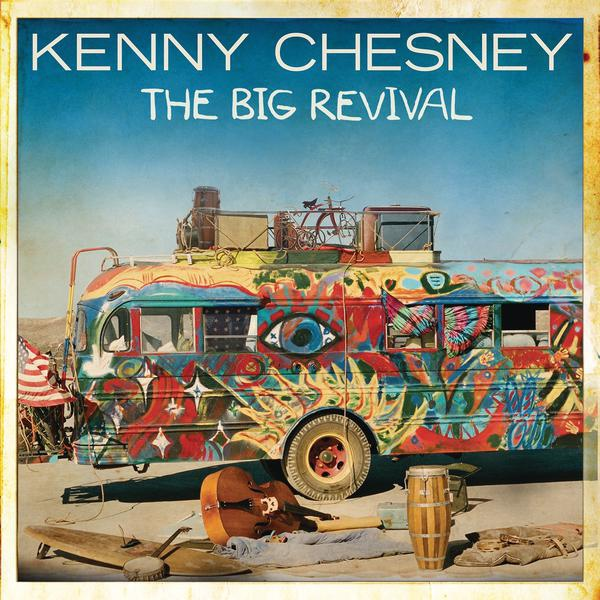 Kenny Chesney-The Big Revival_600