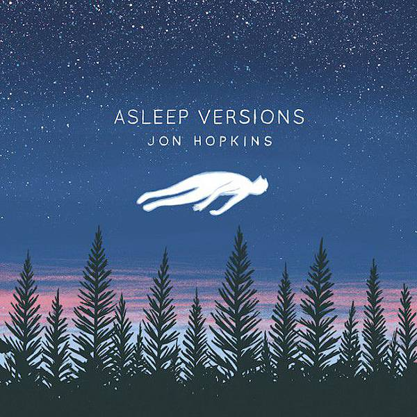 Jon Hopkins-Asleep Versions (EP)