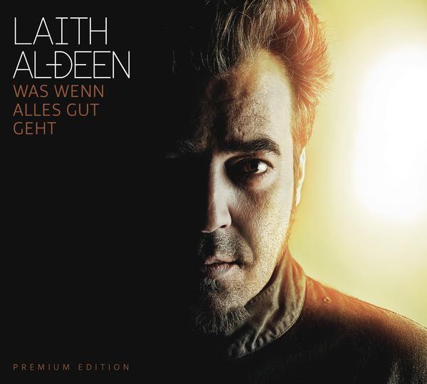 Laith Al-Deen-Was Wenn Alles Gut Geht (Premium Edition 2CD)_600