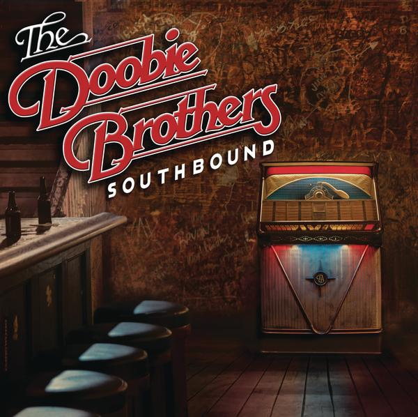 The Doobie Brothers-Southbound_600