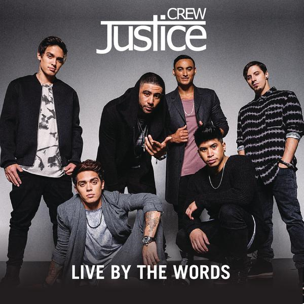 Justice Crew-Live By The Words_600
