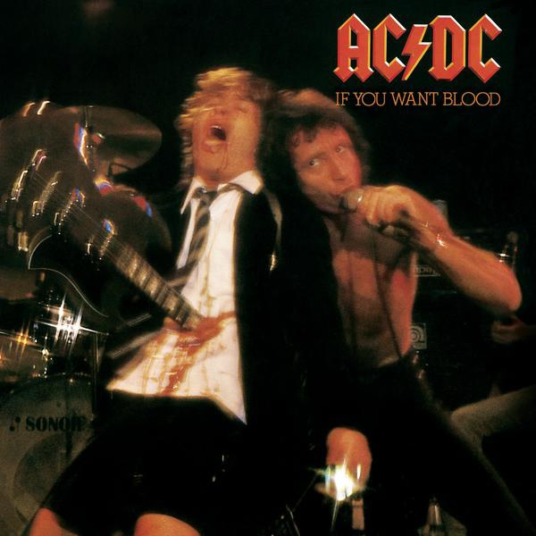 ACDC-If You Want Blood You