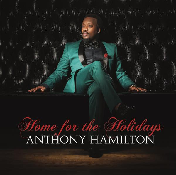 Anthony Hamilton-Home For The Holidays