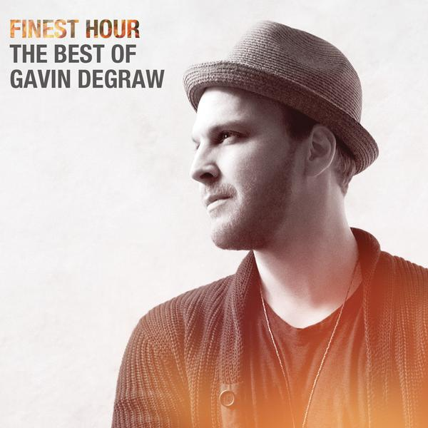 Gavin DeGraw-Finest Hour The Best Of Gavin DeGraw_600