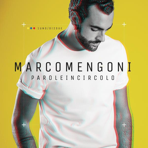 Marco Mengoni-Parole In Circolo_600