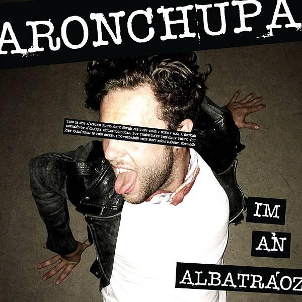 AronChupa-I