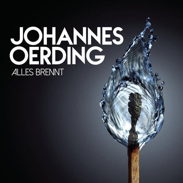 Johannes Oerding-Alles Brennt (Ltd.Premium im Digipack)_600