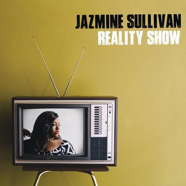 Jazmine Sullivan-Reality Show_600