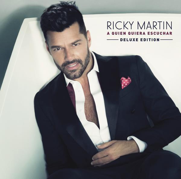Ricky Martin-A Quien Quiera Escuchar (Deluxe Edition)_600