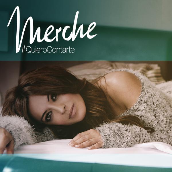 Merche-#QuieroContarte_600