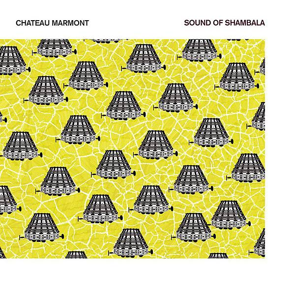 Chateau Marmont-Sound Of Shambala 1500