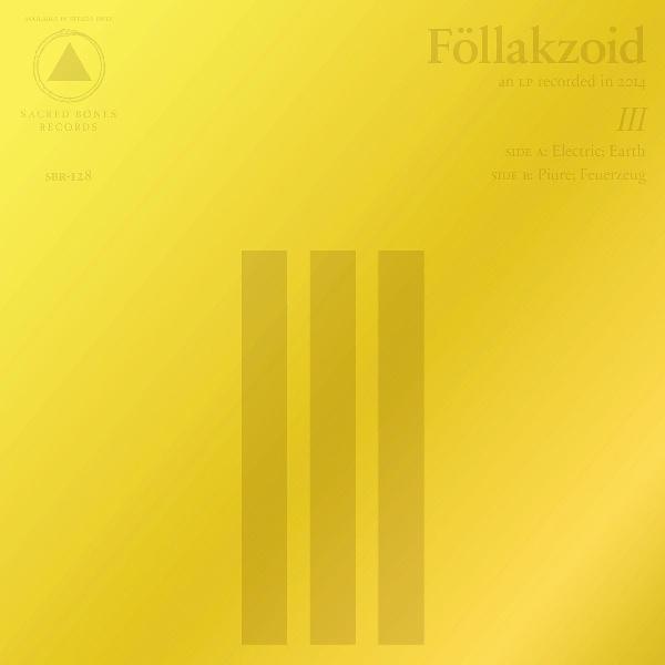 Föllakzoid / III