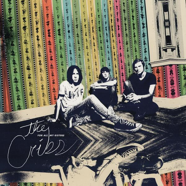The Cribs For All My Sisters_600x600_72dpi_RGB_80Q