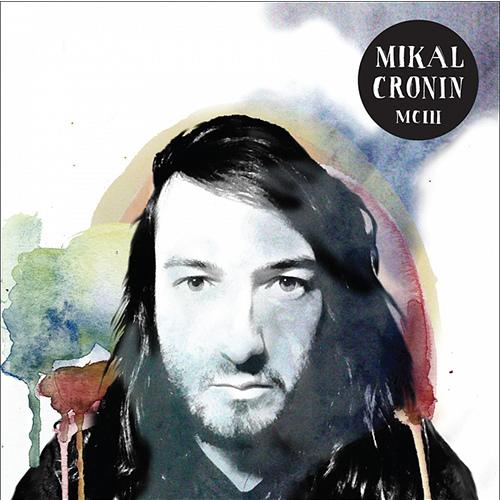 Mikal Cronin-MCIII