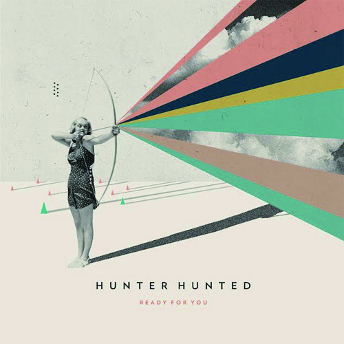 Hunter Hunted-Ready For You