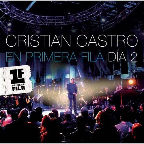 Cristian Castro-En Primera Fila Dia 2