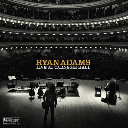 Ryan Adams-Ten Songs From Live At Carnegie Hall