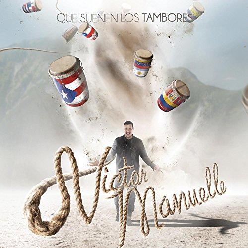 Victor Manuelle-Que Suenen Los Tambores
