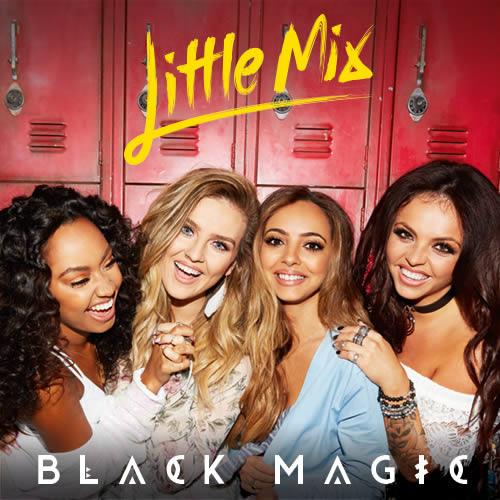 Little Mix-Black Magic
