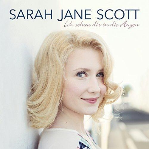 Sarah Jane Scott-Ich Schau Dir in die Augen.jpg
