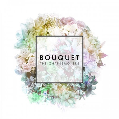 The Chainsmokers-Bouquet EP-Vinyl.jpeg