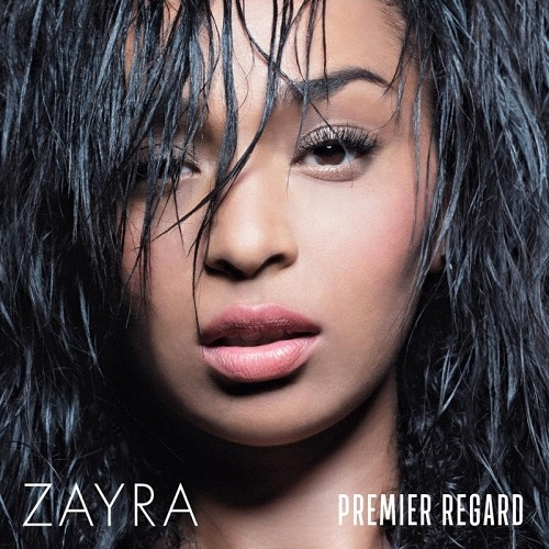 Zayra-Premier Regard.jpg