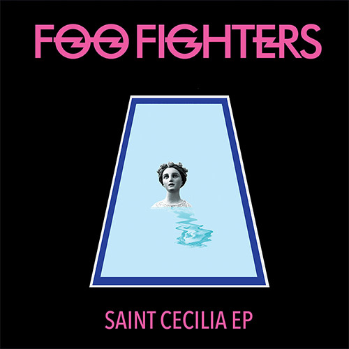 Foo Fighters-Saint Cecilia EP-Vinyl.jpg