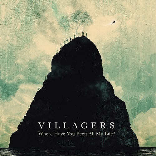 Villagers-Where Have You Been All My Life.jpg