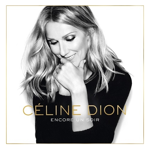 Celine Dion-Encore Un Soir (Deluxe Edition) COVER.jpg
