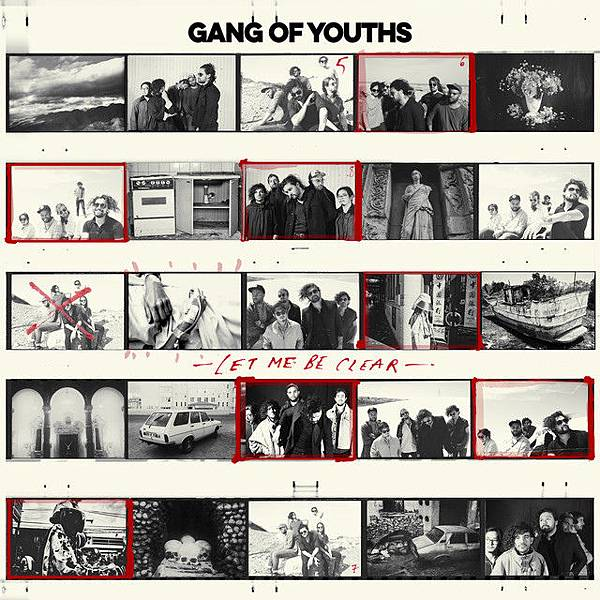 Gang Of Youths-Let Me Be Clear.jpg
