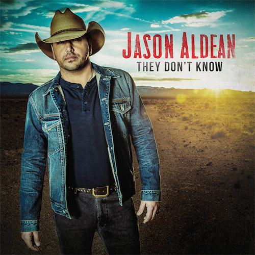 Jason Aldean-They Don't Know.jpg