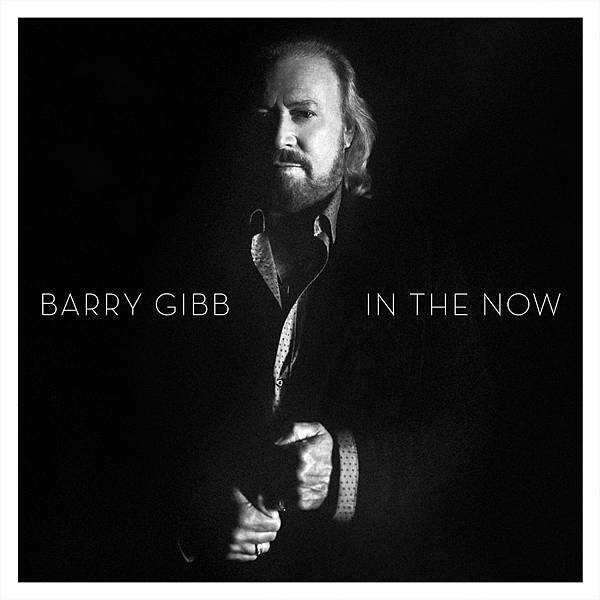 Barry Gibb-In The Now.jpg