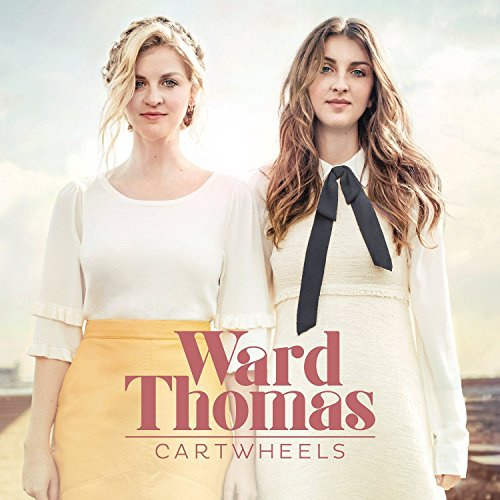 Ward Thomas-Cartwheels.jpg