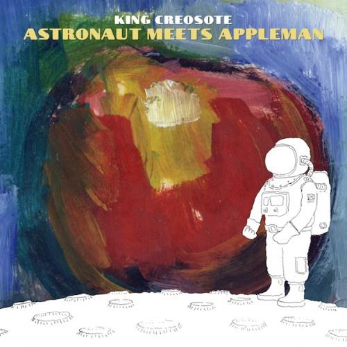 King Creosote-Astronaut Meets Appleman.jpg