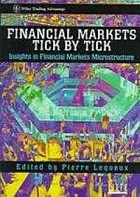 Financial Markets Tick by Tick: Insights in Financial Markets Microstructure