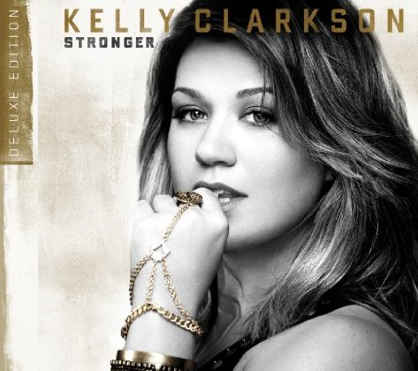 Kelly Clarkson - Stronger - Deluxe Edition.jpg