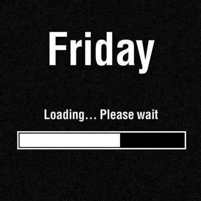 Friday.-Loading-Please-Wait