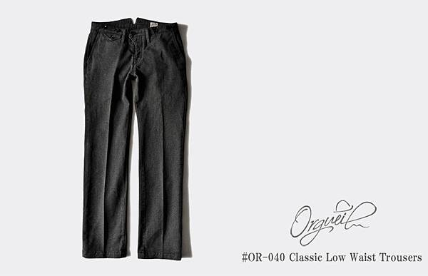 OR-040_Classic_Low_Waist_Trousers_001