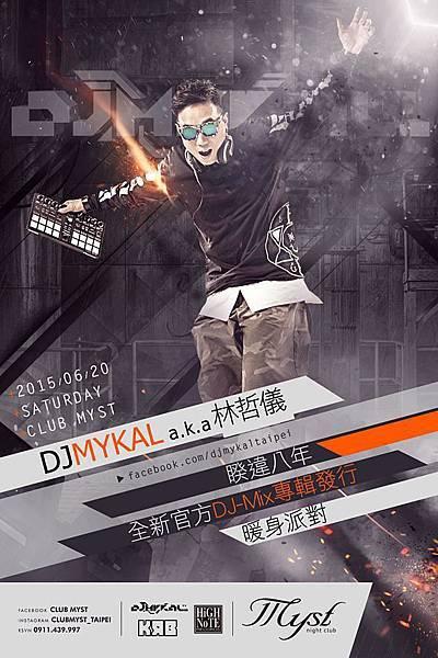MYST-6/20(六)DJ Mykal a.k.a.林哲儀
