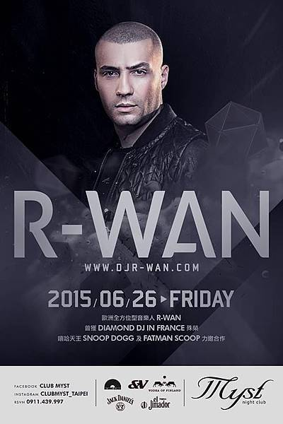 MYST 6/26(五) Club Myst Presents DJ R-Wan