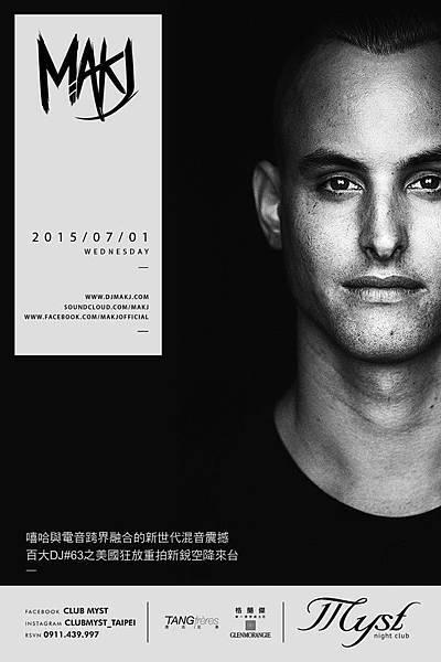 MYST 7/1(三)美國重拍新銳百大DJ MAKJ(NO:63)
