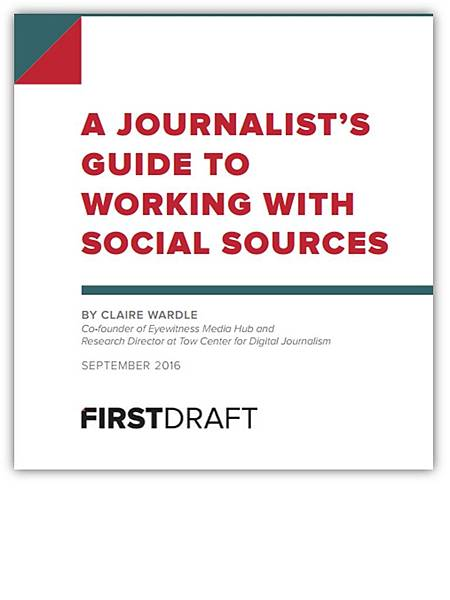 美國非營利組織First Draft所編寫之新聞工作者處理社群消息指南.jpg