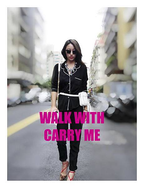 WALK WITH CARRY ME
