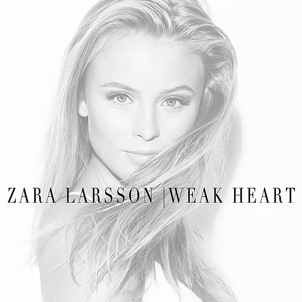 Zara-Larsson-Weak-Heart-2015-1500x1500