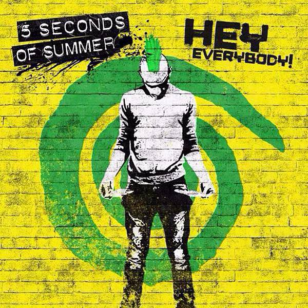 5-seconds-of-summer-hey-everybody-cover