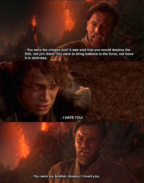 From love to hate path.You were my brother Anakin.i love you.jpg